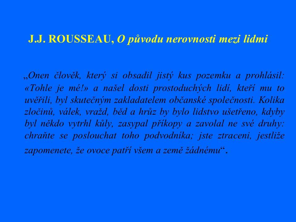 J.J. ROUSSEAU, O původu nerovnosti mezi lidmi