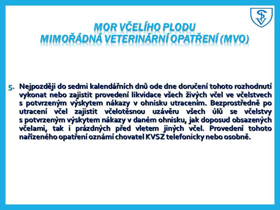 Mor včelího plodu mimořádná veterinární opatření (MVO)