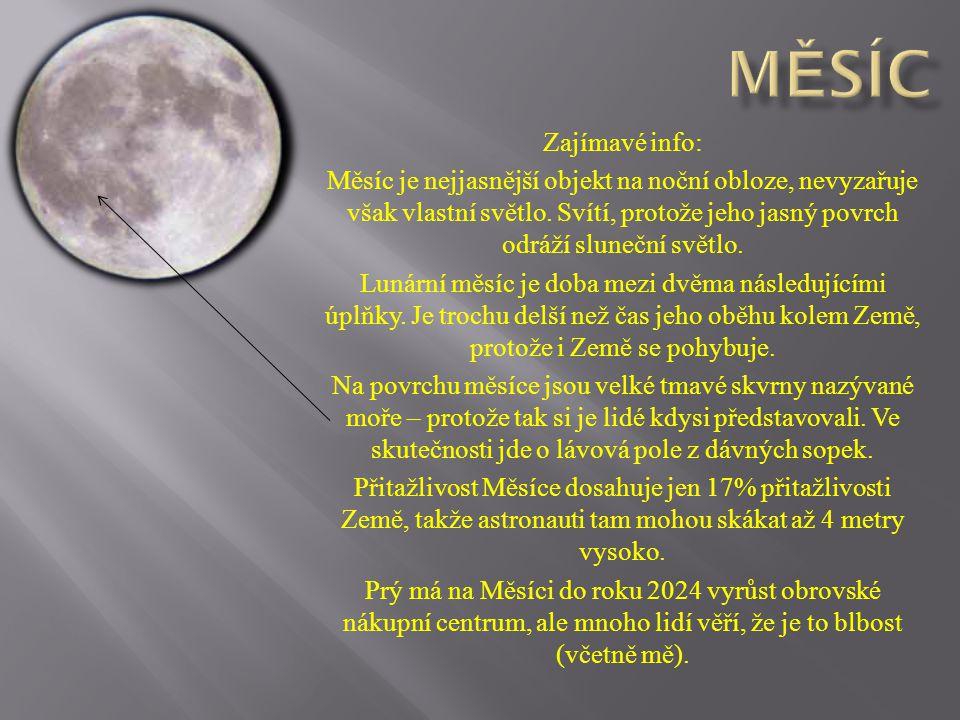 Měsíc Zajímavé info:
