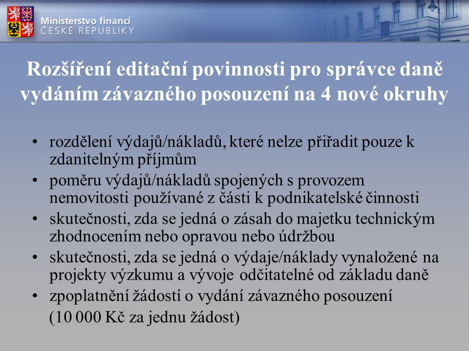 Rozšíření editační povinnosti pro správce daně vydáním závazného posouzení na 4 nové okruhy