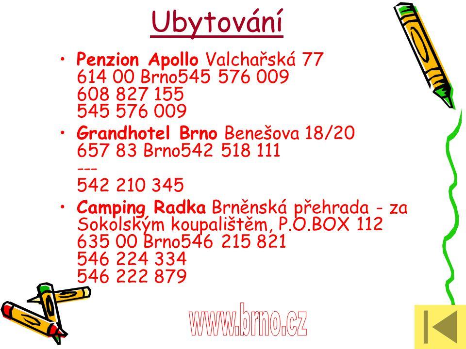 Ubytování Penzion Apollo Valchařská 77 614 00 Brno545 576 009 608 827 155 545 576 009.