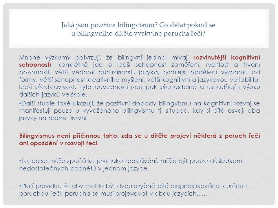 Jaká jsou pozitiva bilingvismu