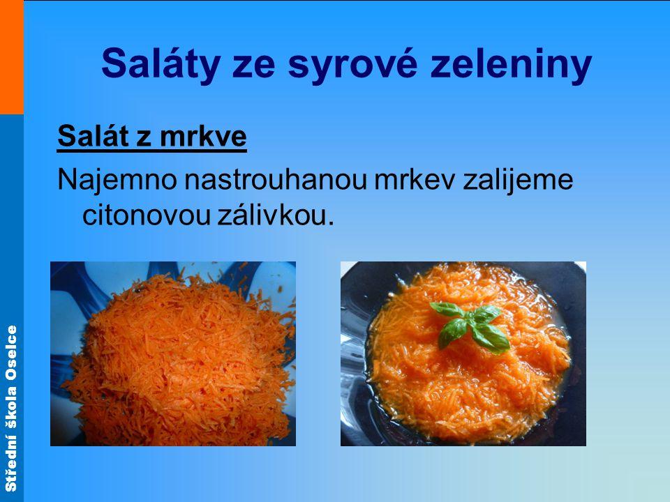 Saláty ze syrové zeleniny