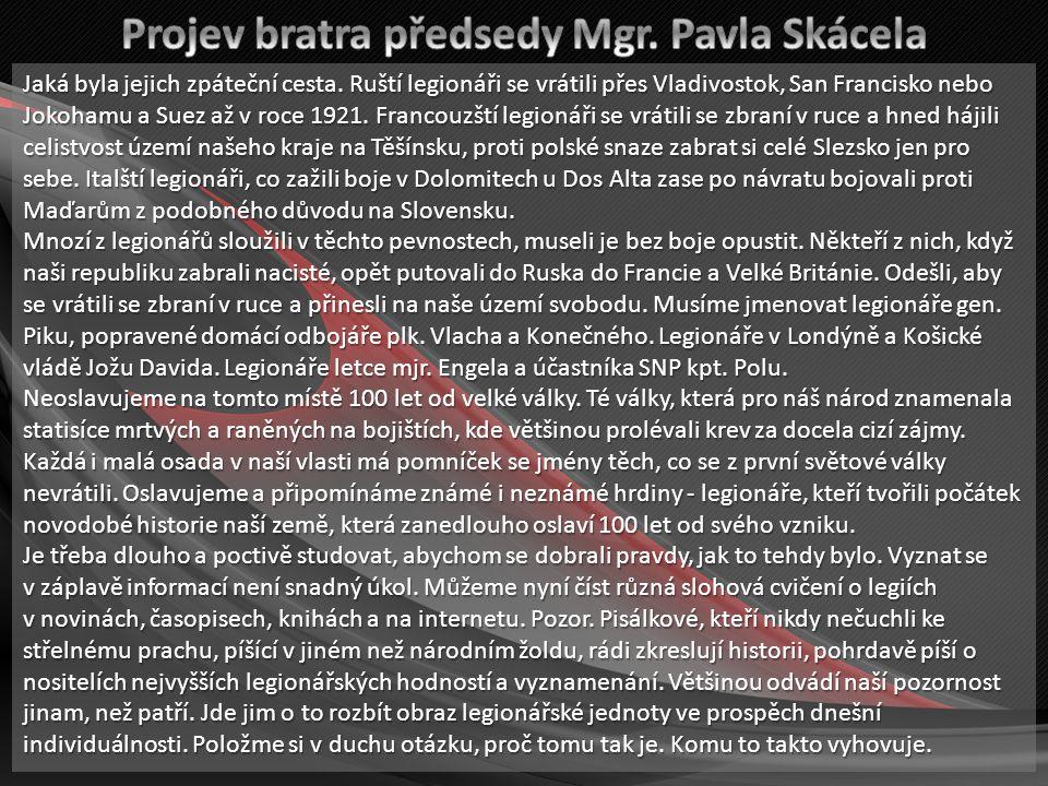 Projev bratra předsedy Mgr. Pavla Skácela