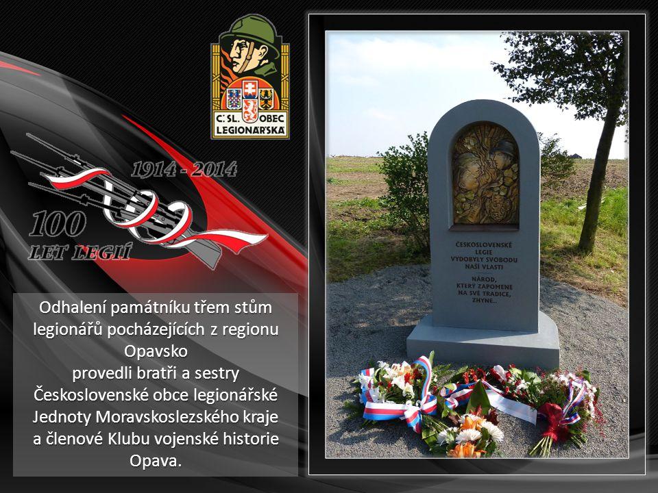 Odhalení památníku třem stům legionářů pocházejících z regionu Opavsko