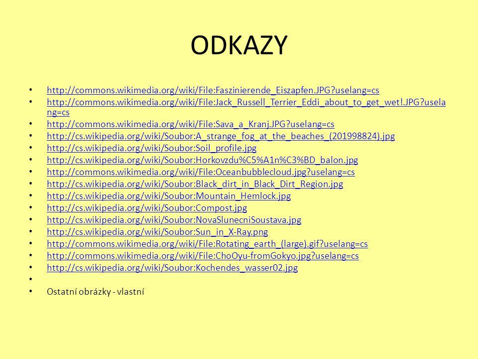 ODKAZY http://commons.wikimedia.org/wiki/File:Faszinierende_Eiszapfen.JPG?uselang=cs.