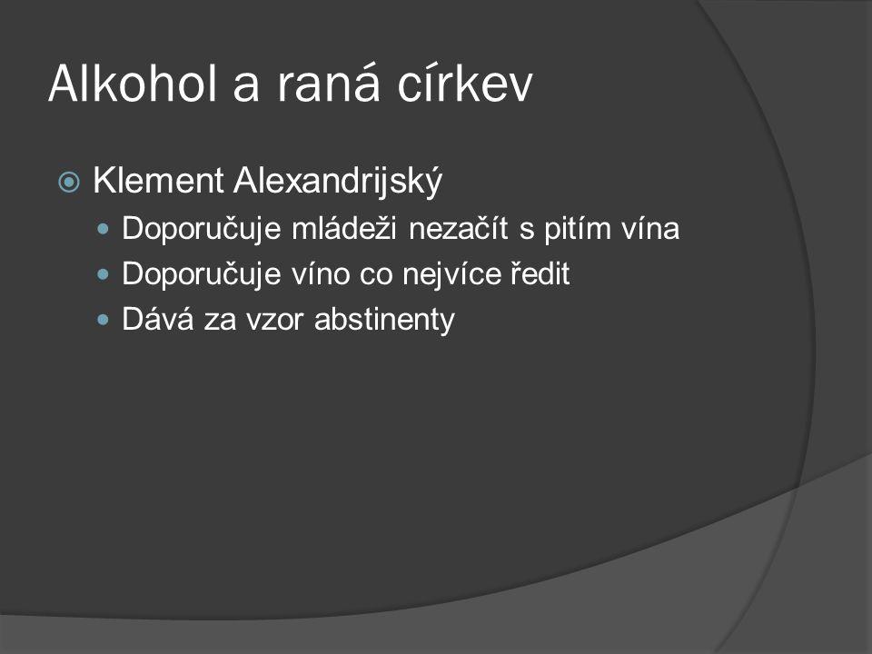 Alkohol a raná církev Klement Alexandrijský