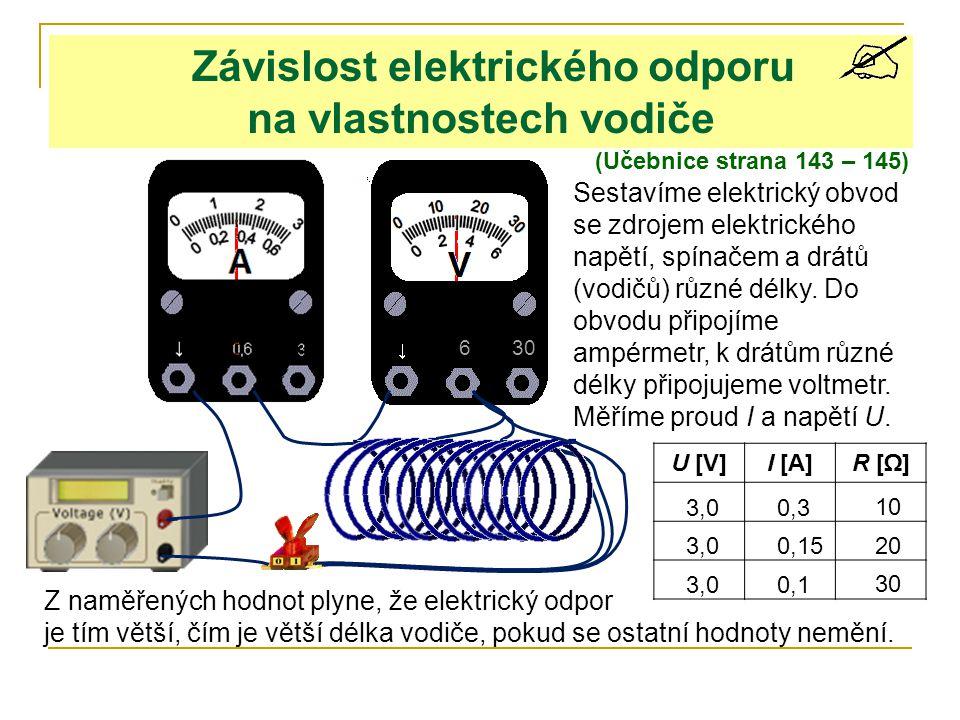 Závislost elektrického odporu na vlastnostech vodiče