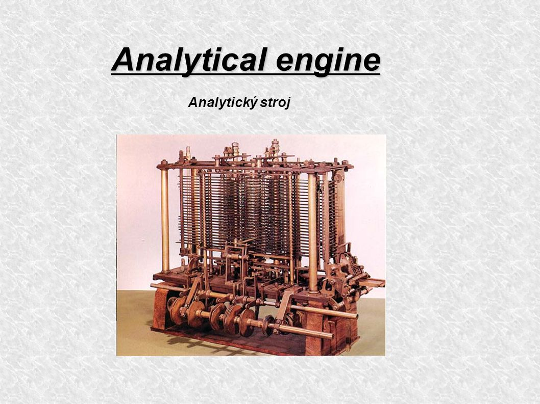 Analytical engine Analytický stroj
