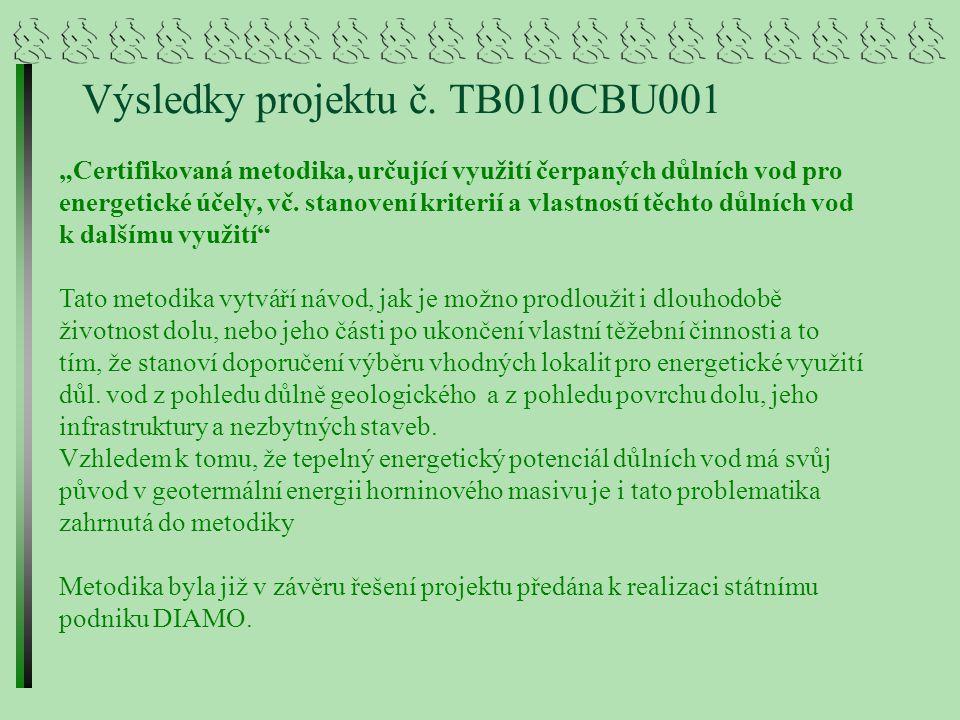 Výsledky projektu č. TB010CBU001