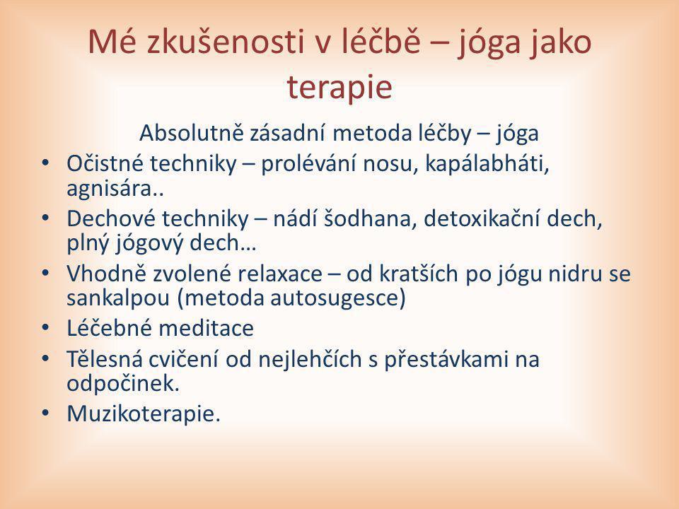 Mé zkušenosti v léčbě – jóga jako terapie