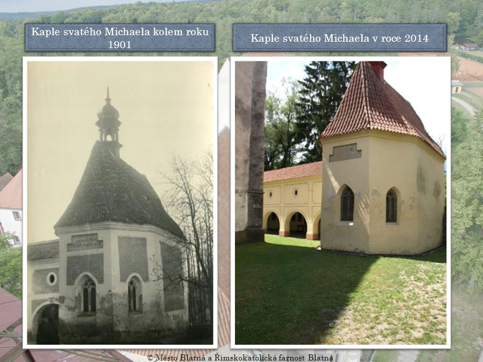 Kaple svatého Michaela kolem roku 1901