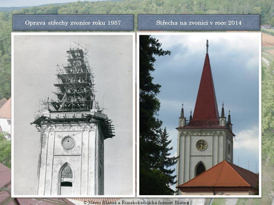 Oprava střechy zvonice roku 1957 Střecha na zvonici v roce 2014