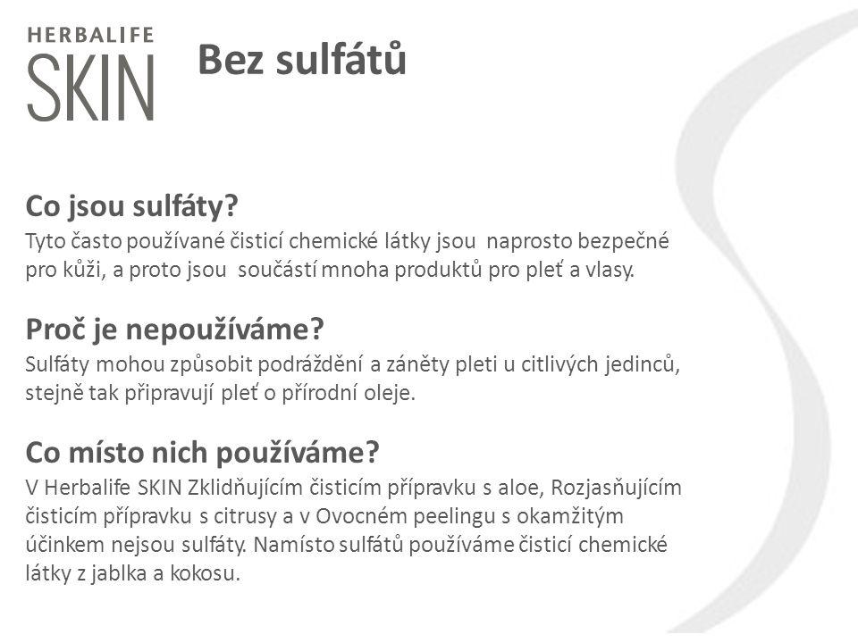 Bez sulfátů Co jsou sulfáty Proč je nepoužíváme