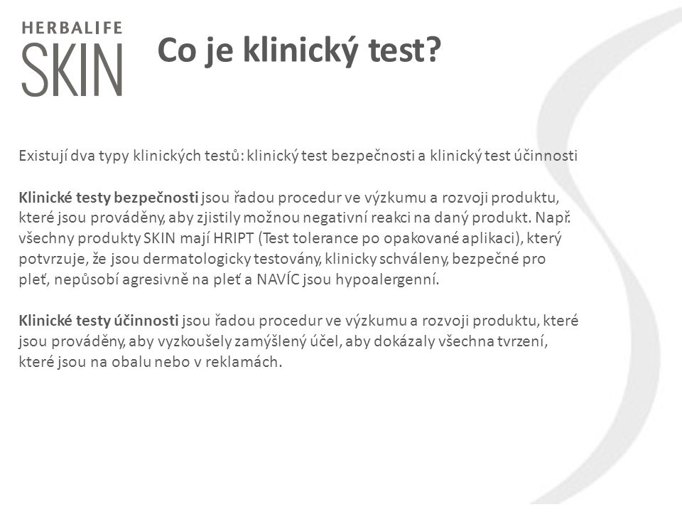 Co je klinický test Existují dva typy klinických testů: klinický test bezpečnosti a klinický test účinnosti.
