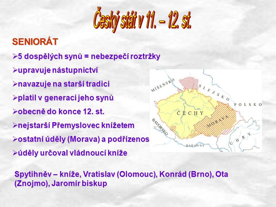Český stát v 11. – 12. st. SENIORÁT
