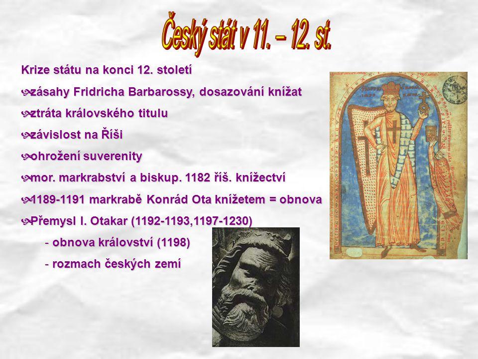 Český stát v 11. – 12. st. Krize státu na konci 12. století