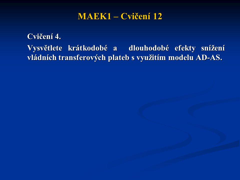 MAEK1 – Cvičení 12 Cvičení 4.