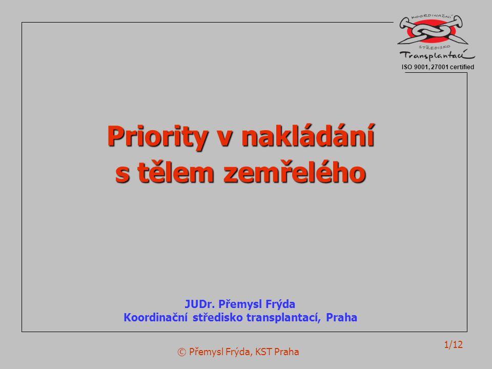 Koordinační středisko transplantací, Praha