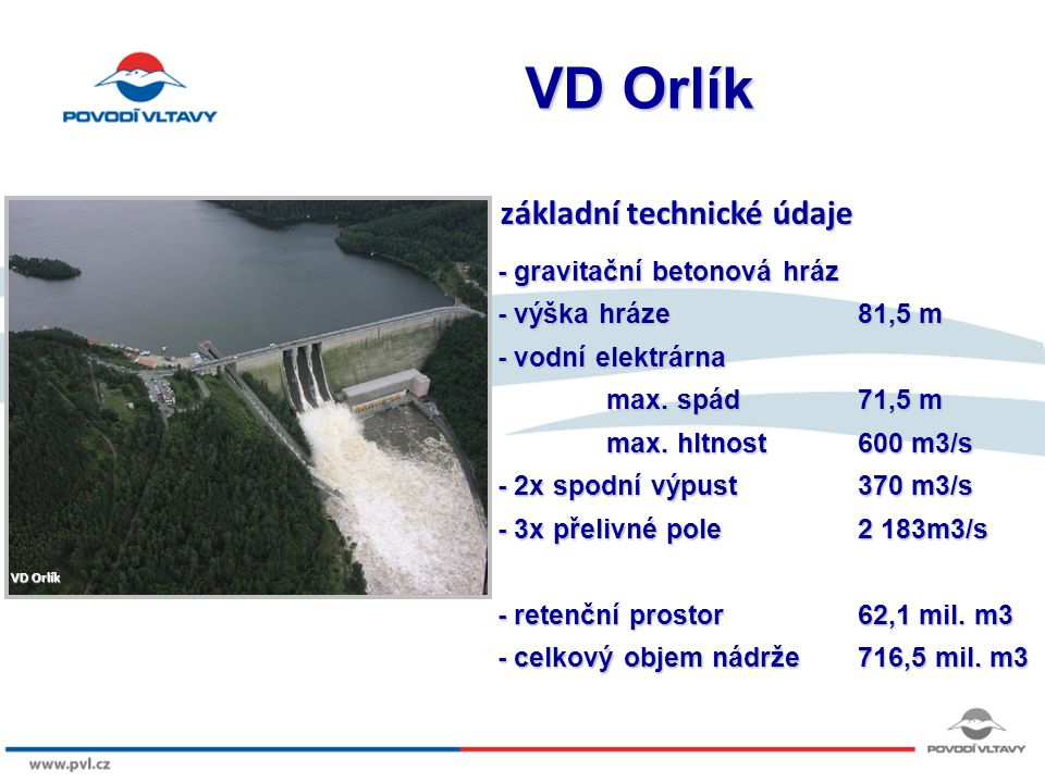 VD Orlík základní technické údaje - gravitační betonová hráz