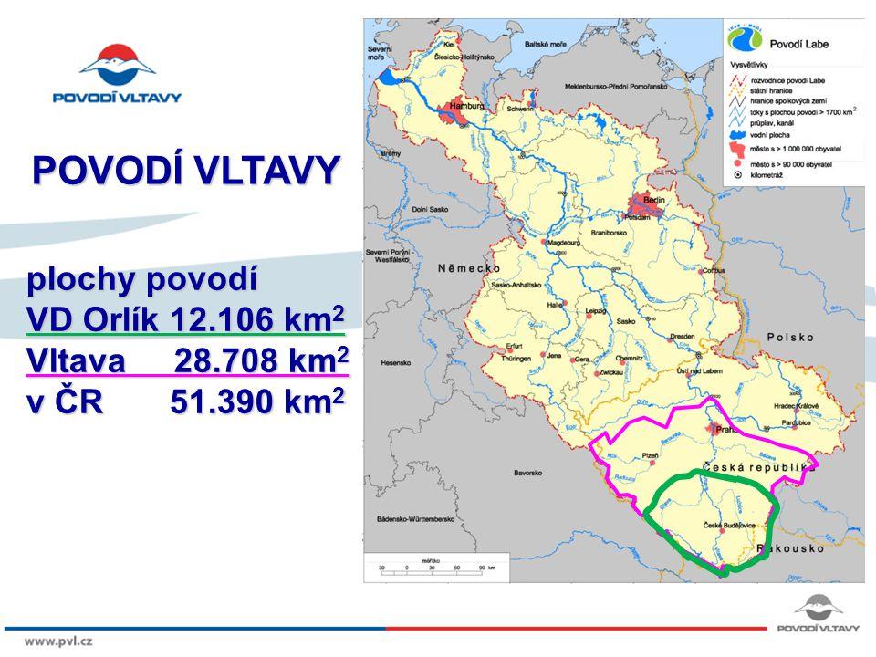 POVODÍ VLTAVY plochy povodí VD Orlík 12.106 km2 Vltava 28.708 km2