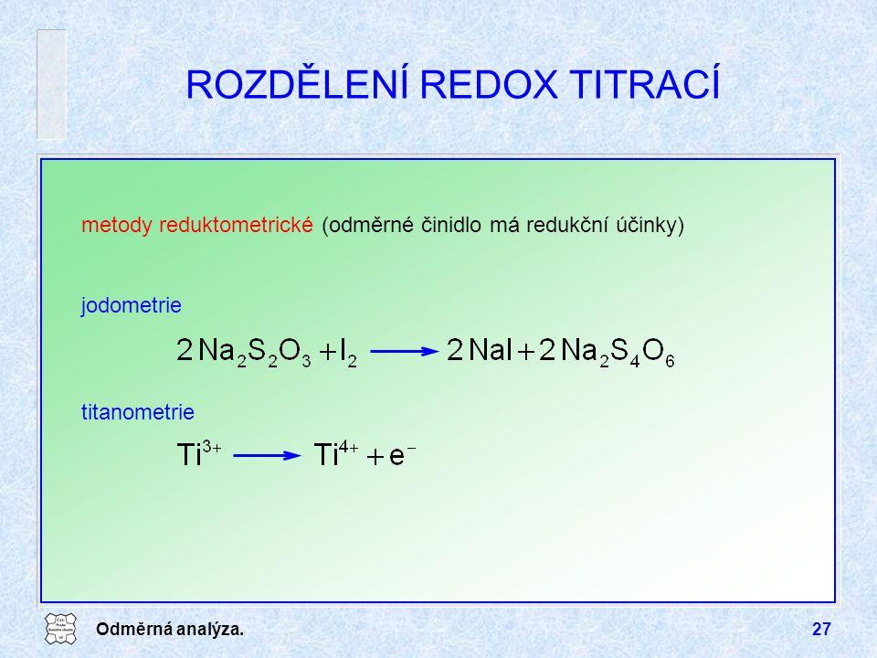 ROZDĚLENÍ REDOX TITRACÍ