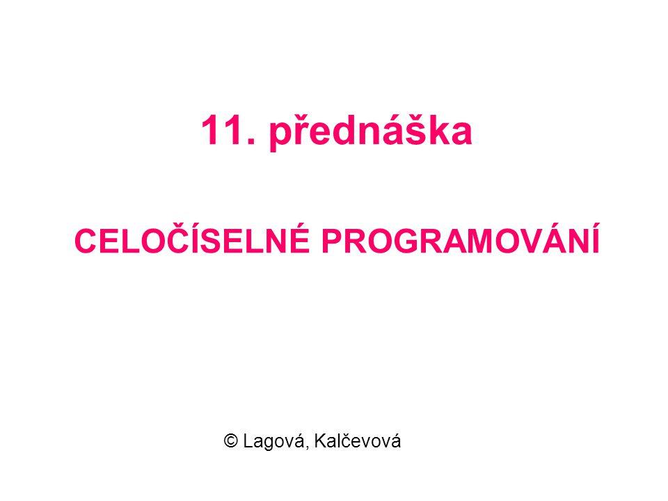 11. přednáška CELOČÍSELNÉ PROGRAMOVÁNÍ