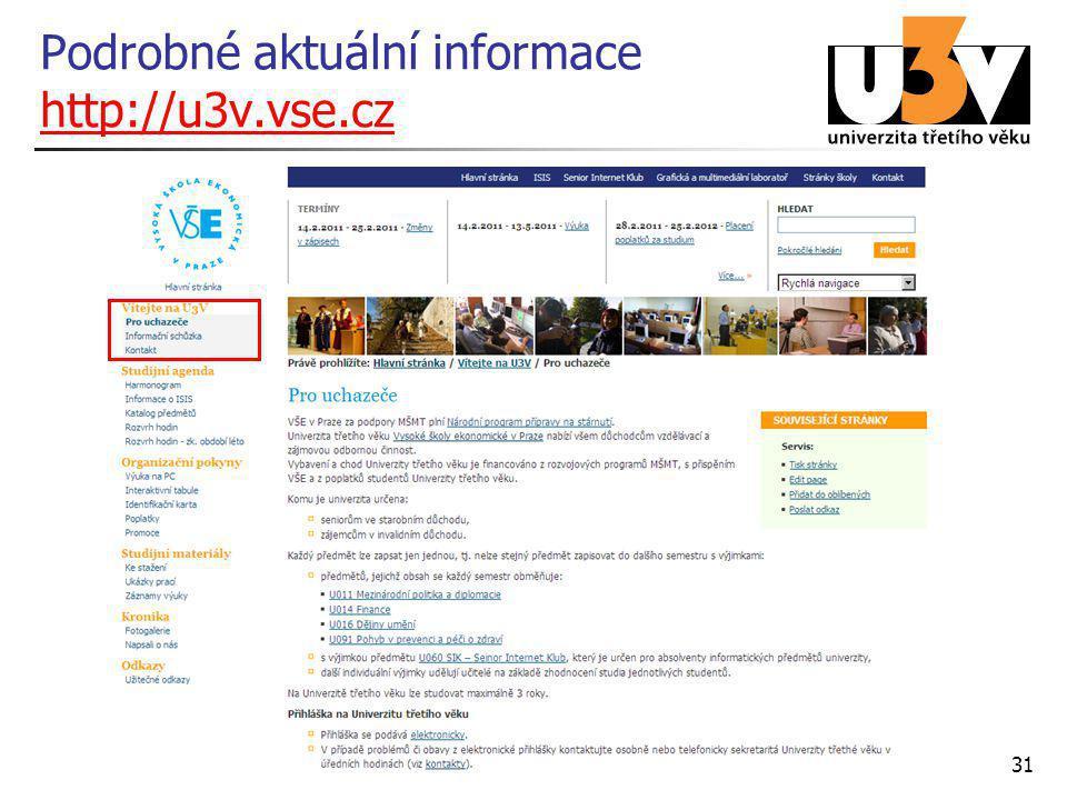 Podrobné aktuální informace http://u3v.vse.cz