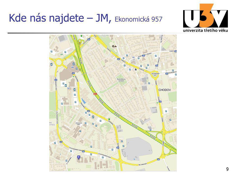 Kde nás najdete – JM, Ekonomická 957