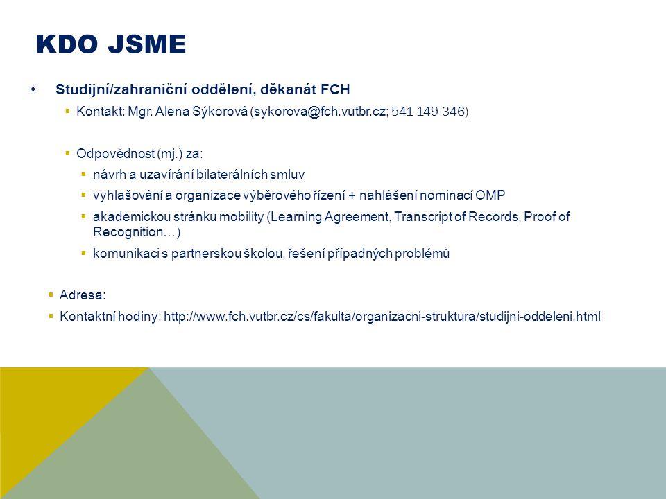 KDO JSME Studijní/zahraniční oddělení, děkanát FCH
