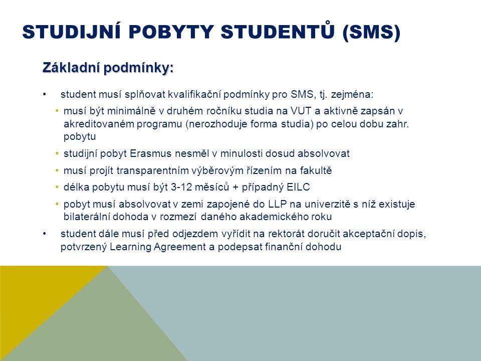 STUDIJNÍ POBYTY STUDENTŮ (SMS)