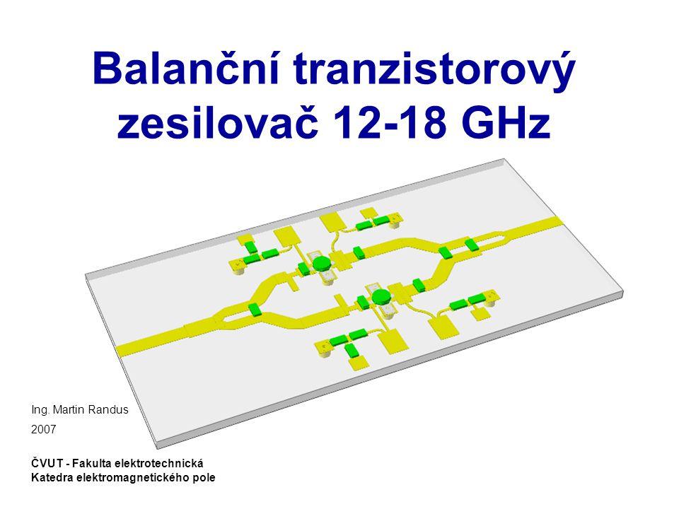 Balanční tranzistorový zesilovač 12-18 GHz