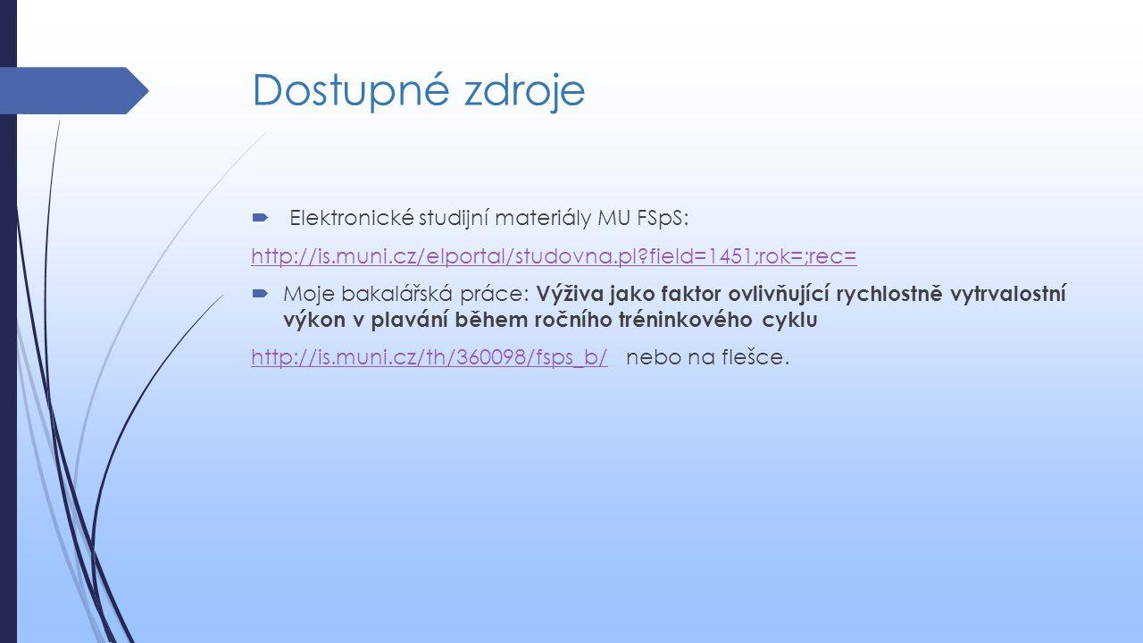 Dostupné zdroje Elektronické studijní materiály MU FSpS: