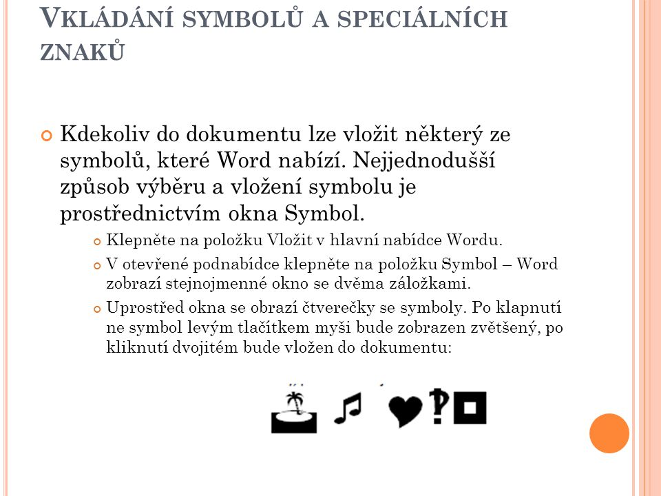 Vkládání symbolů a speciálních znaků