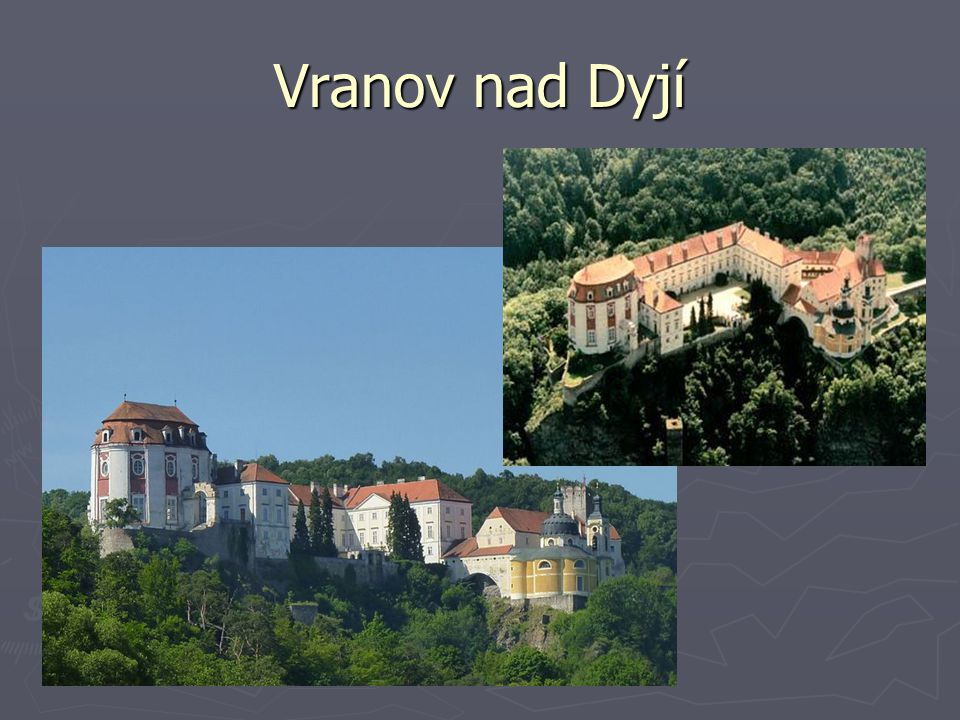 Vranov nad Dyjí http://commons.wikimedia.org/wiki/File:Vranov_nad_Dyj%C3%AD,_hrad,_2012,_001.JPG