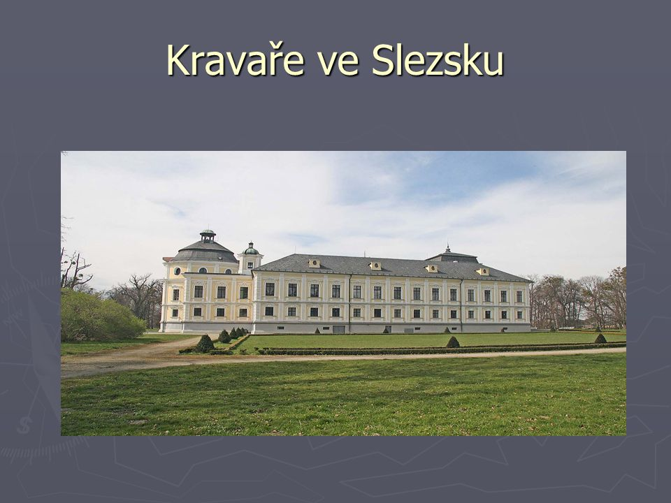 Kravaře ve Slezsku http://upload.wikimedia.org/wikipedia/commons/b/be/Z%C3%A1mek_Krava%C5%99e3.jpg