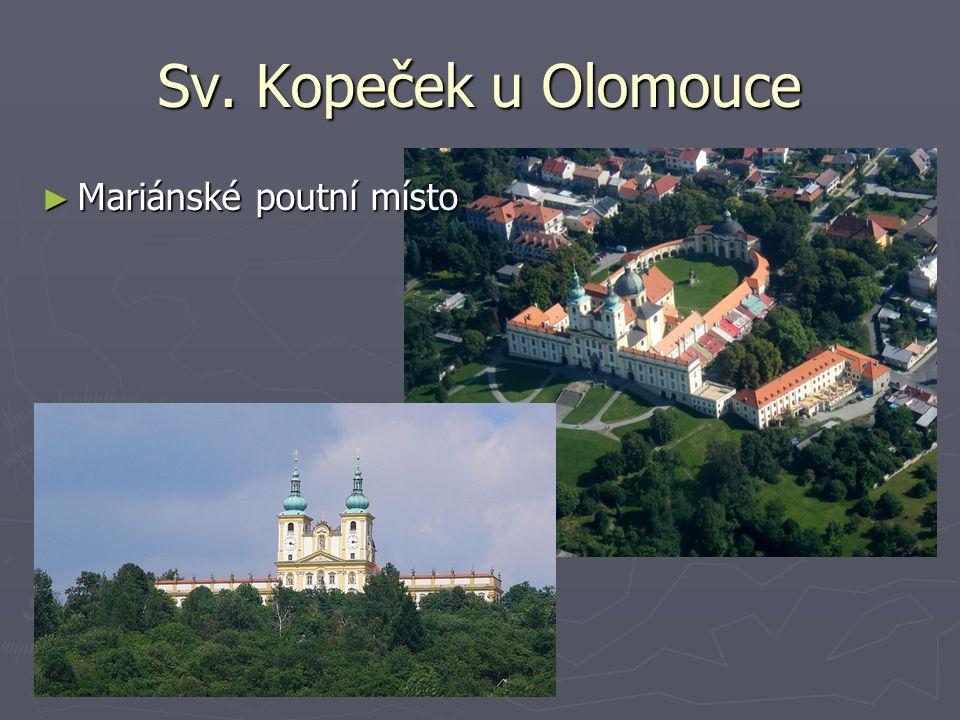 Sv. Kopeček u Olomouce Mariánské poutní místo