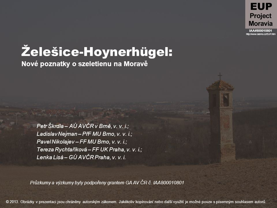 Želešice-Hoynerhügel: Nové poznatky o szeletienu na Moravě