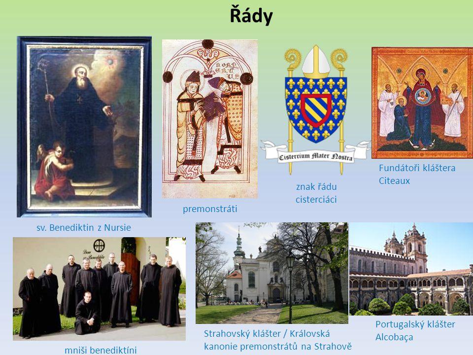 Řády Fundátoři kláštera Citeaux znak řádu cisterciáci premonstráti