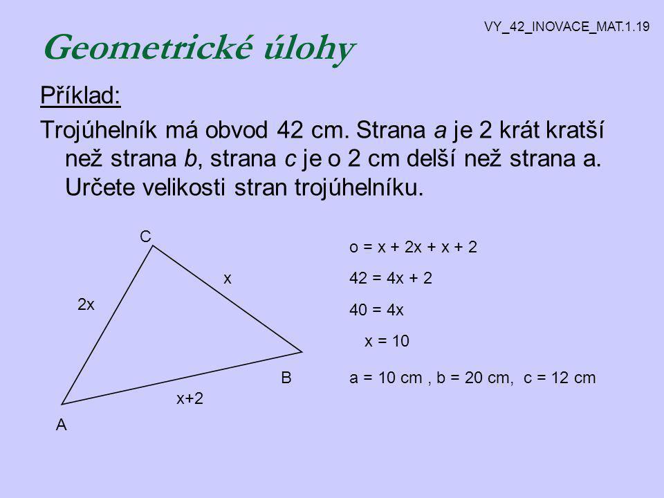 Geometrické úlohy Příklad: