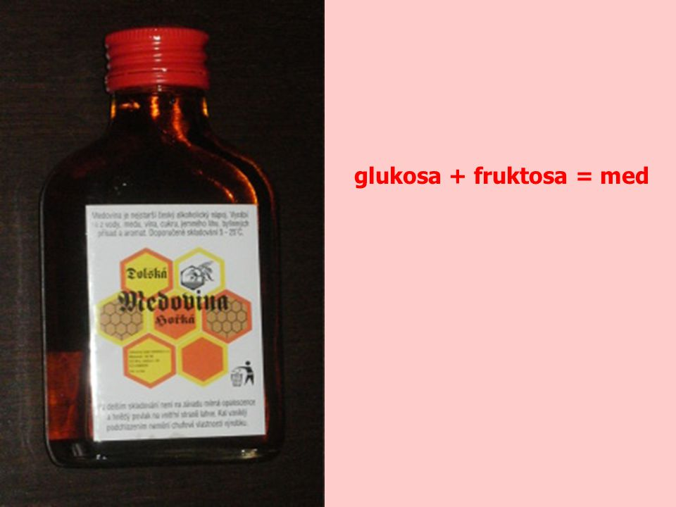 glukosa + fruktosa = med