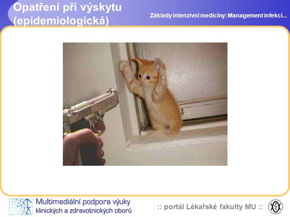 Opatření při výskytu (epidemiologická)