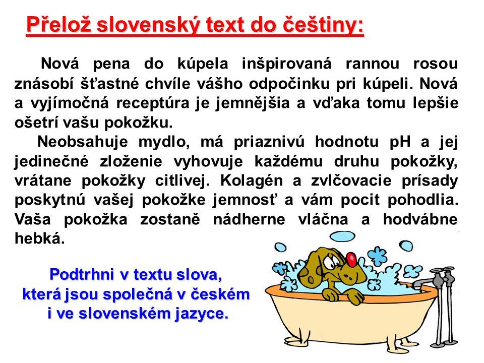 která jsou společná v českém