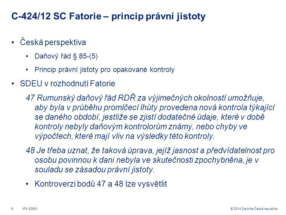 C-424/12 SC Fatorie – princip právní jistoty