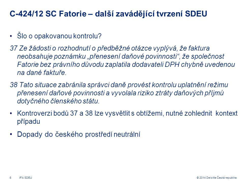 C-424/12 SC Fatorie – další zavádějící tvrzení SDEU