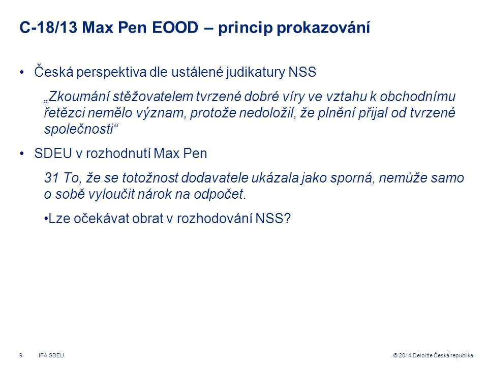 C-18/13 Max Pen EOOD – princip prokazování