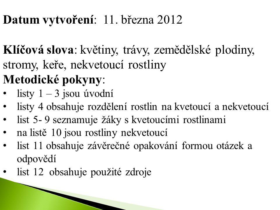 Datum vytvoření: 11. března 2012