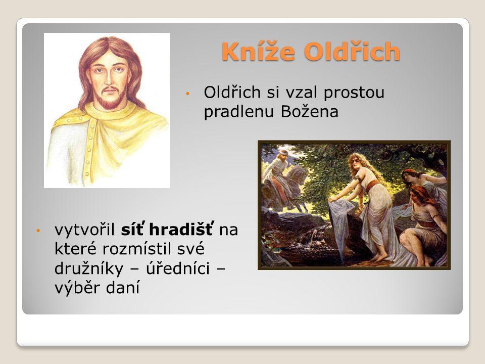 Kníže Oldřich Oldřich si vzal prostou pradlenu Božena