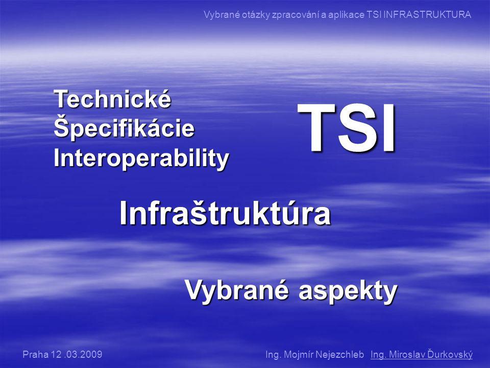 TSI Infraštruktúra Vybrané aspekty Technické Špecifikácie