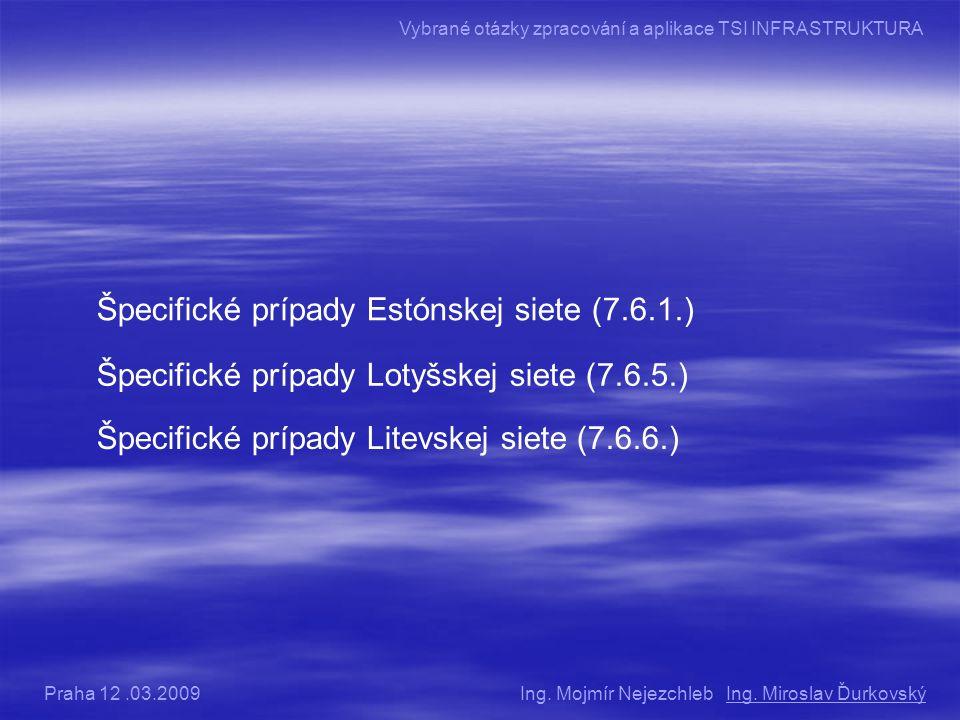 Špecifické prípady Estónskej siete (7.6.1.)